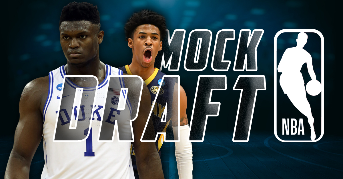 NBA Mock Draft: Pelicans Win Zion Williamson Sweepstakes