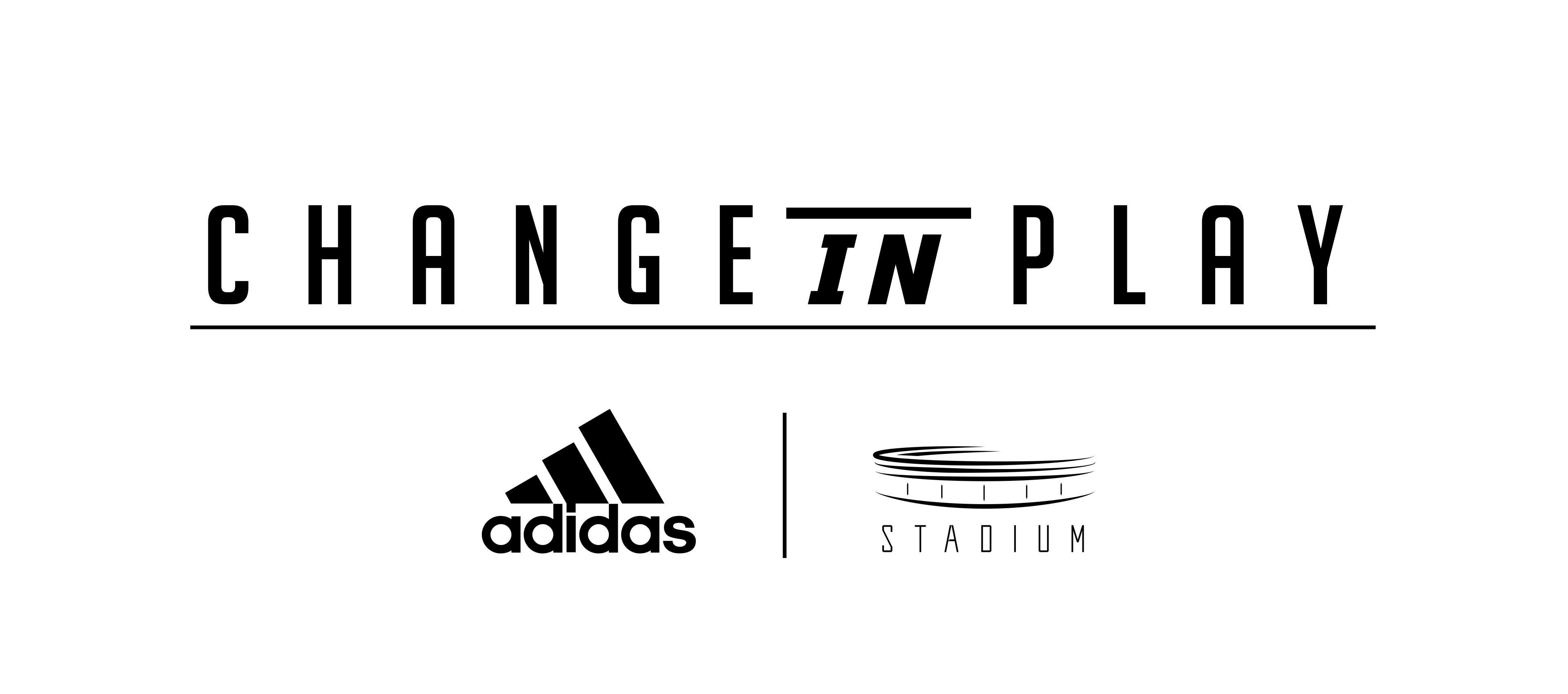 "ADIDAS UNITES THE WOMEN BREAKING BARRIERS IN SPORT WITH ""CHANGE IN PLAY"" SPECIAL ON STADIUM"