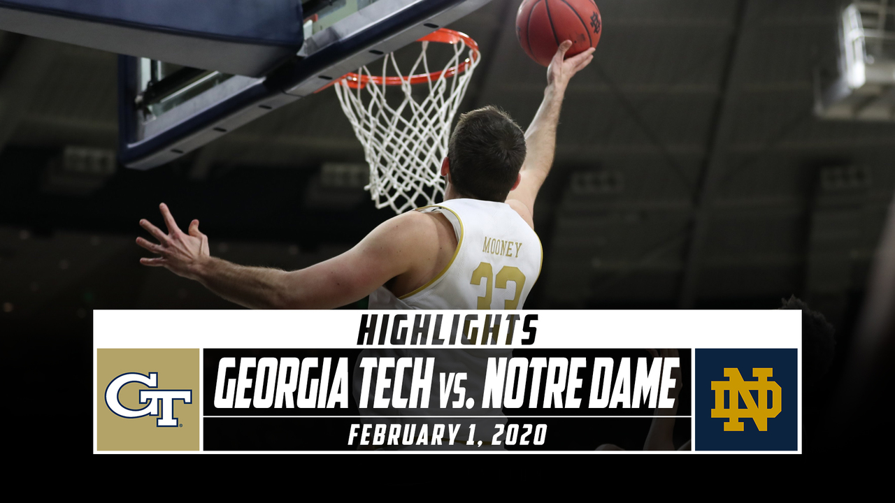 Georgia Tech Vs Notre Dame Basketball Highlights 2019 20 Stadium